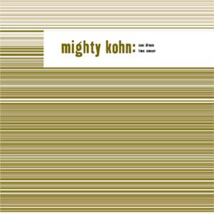 """Mighty Kohn 12"""""""